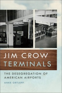 Jim Crow Terminals Anke Ortlepp